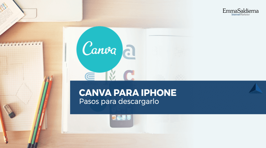 CANVA PARA IPHONE – Pasos para descargarlo