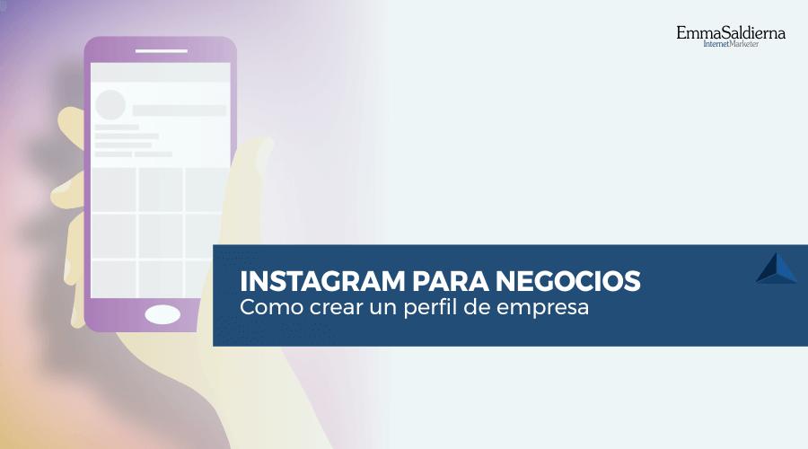 Como Crear un Perfil de Empresa en Instagram