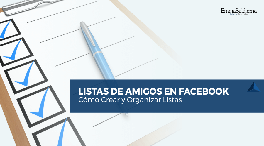 Cómo Crear y Organizar Listas de Amigos en Facebook