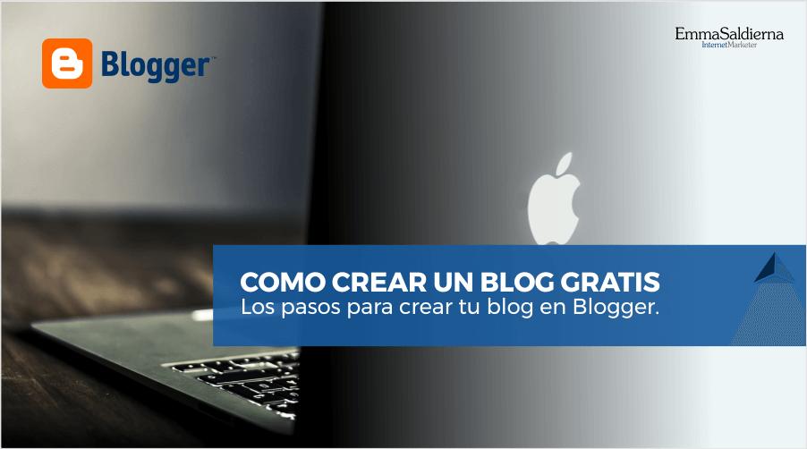 Cómo crear un blog gratis en Blogger