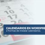 Cómo insertar un calendario en WordPress con plugins