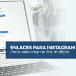 Cómo usar Linktree para crear múltiples enlaces en tu bio de Instagram