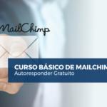 Curso Básico de Mailchimp Gratis