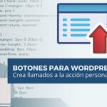 Cómo Crear un botón de llamado a la acción y personalizar menú en WordPress